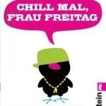 Lesetipp: Chill mal, Frau Freitag!