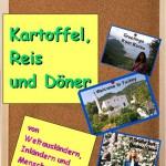 Kartoffeln, Reis & Döner von Angelika Gäde