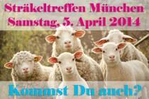 Sträkeltreffen München * Samstag, 5. April 2014