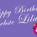 Happy Birthday, liebste Lila!