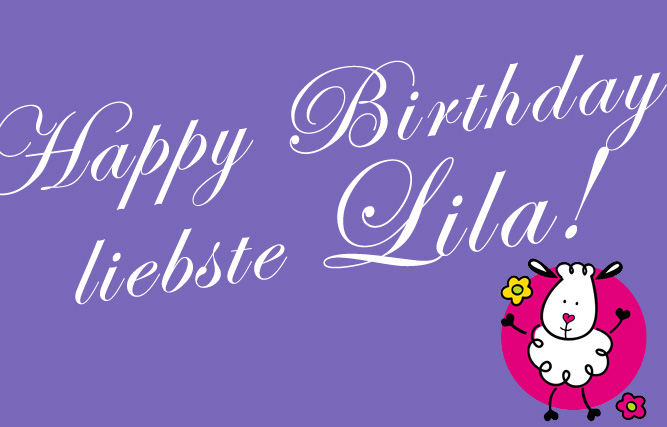 Happy Birthday, liebste Lila!