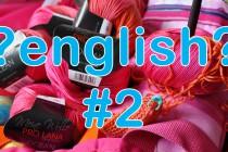Englische Strickanleitungen verstehen * Teil 2