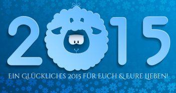Ein glückliches 2015 allen unseren Schäfchen!