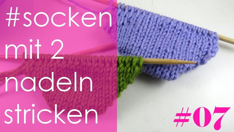 Socken stricken mit 2 Nadeln