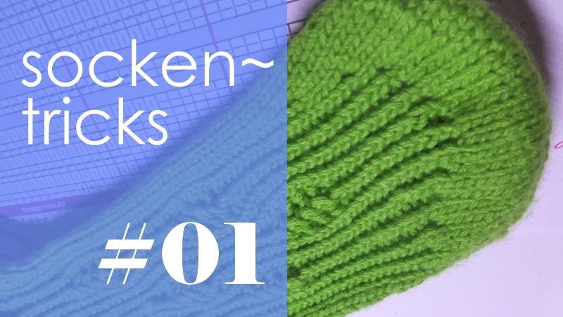 Socken stricken * Sockentricks #01